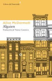 Reseña Alguien-Alice Mcdermott