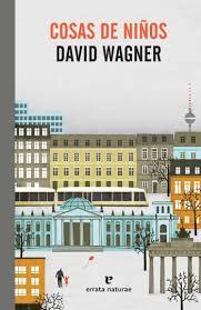 Cosas de niños-David Wagner- Editorial Errata Naturae