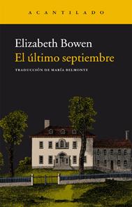 El último septiembre- Elizabeth Bowen. Editorial Acantilado