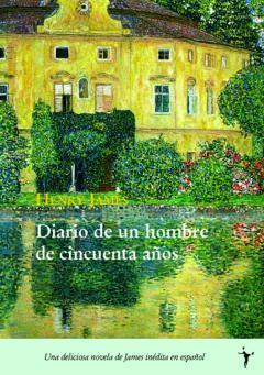 Diario de un hombre de cincuenta años- Henry James