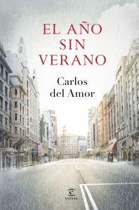 El año sin verano- Carlos del Amor
