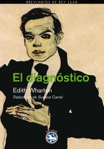 El diagnóstico- Edith Wharton Editorial Rey Lear