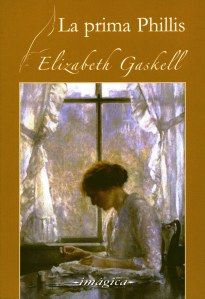 La prima Phillis- Elizabeth Gaskell