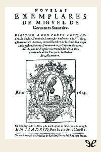 Novelas Ejemplares- Don Miguel de Cervantes Saavedra