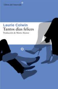 Tantos días felices- Laurie Colwin