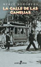 Mercé Rodoreda- La calle de las camelias