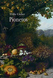 Pioneros. Willa Cather