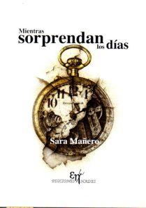 Mientras sorprendan los días- Sara Mañero